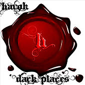 Dark Places by Havok