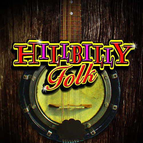 Hillbilly Folk by Various Artists