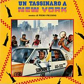 Un tassinaro a New York (A Taxi Driver In New York) (Original Motion Picture Soundtrack) by Piero Piccioni