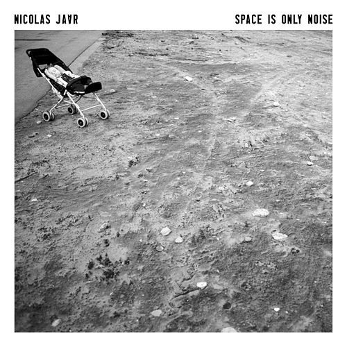 Space Is Only Noise by Nicolas Jaar