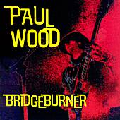 Bridgeburner by Paul Wood
