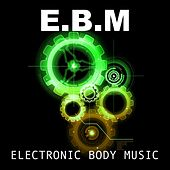 EBM Beats, Vol.10 by Various Artists