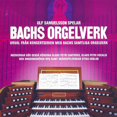 Bachs Orgelverk by Various Artists