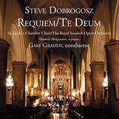 Dobrogosz: Requiem / Te Deum by Various Artists