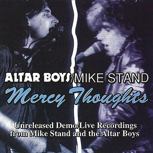 Mercy Thoughts (feat. Clash of Symbols & Altar Billies) by Altar Boys