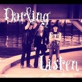 Darling Listen by Ivory