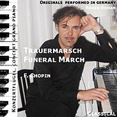 Funeral March , Trauermarsch , Sonata F. Piano No. 2 , Opus 35 , 3. Movement , 3. Satz , Lento (feat. Roger Roman) - Single by Frederic Chopin