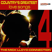 Country's Greatest Love Songs, Volume 4 by The Mick Lloyd Connection