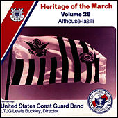 Heritage of the March, Vol. 26: The Music of Althouse and Iasilli by US Coast Guard Band