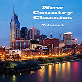 New Country Classics Volume 1 by Various Artists