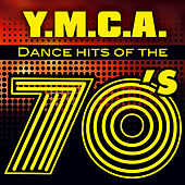 Y.M.C.A. - Dance hits of the 70's by Various Artists