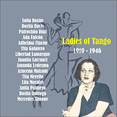 Ladies of Tango / 1910 - 1946 by Various Artists