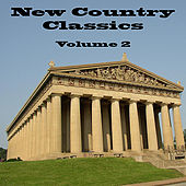 New Country Classics Volume 2 by Various Artists