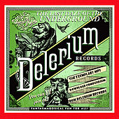 The Last Daze Of The Underground Delerium Records by
