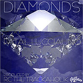 Diamonds by Fatal Lucciauno