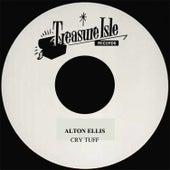 Cry Tuff by Alton Ellis