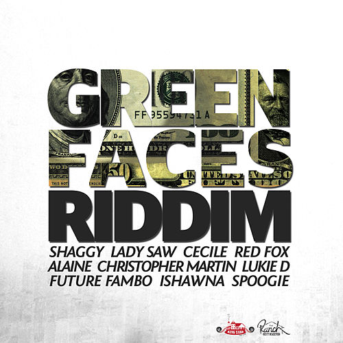 Green Faces Riddim by Various Artists