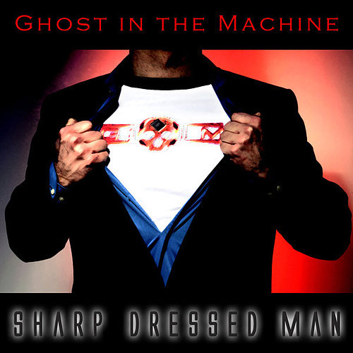 Sharp Dressed Man von Ghost in the Machine