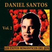 Éxitos Románticos Del Jefe Volume  2 by Daniel Santos