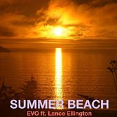 Summer Beach (feat. Lance Ellington) - Single by Evo