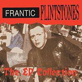 EP Collection by Frantic Flintstones