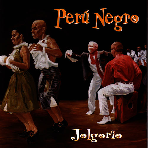 Jolgorio by Peru Negro