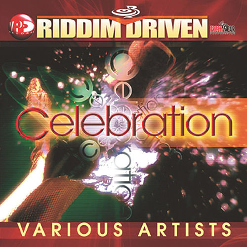 Riddim Driven: Celebration by Various Artists