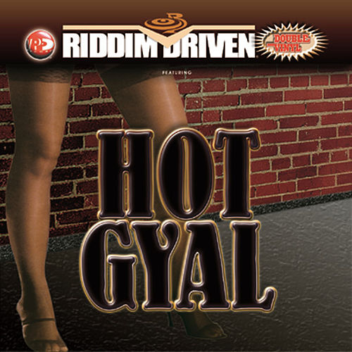 Hot Gyal by Various Artists