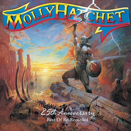 25th Anniversary: Best Of Re-Recorded by Molly Hatchet