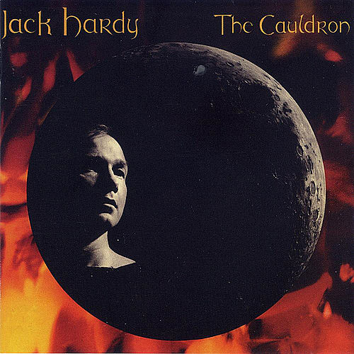 The Cauldron by Jack Hardy
