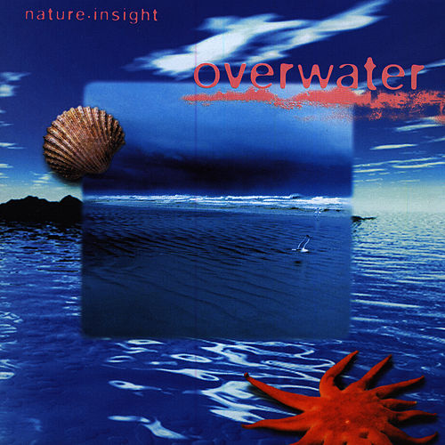 Overwater by Nature Insight