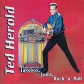 Jukebox, Jeans, Rock 'n' Roll by Ted Herold