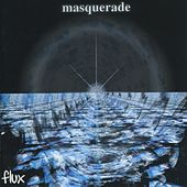 Flux by Masquerade