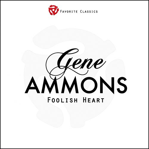 Foolish Heart by Gene Ammons