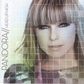 Head Up High by Pandora