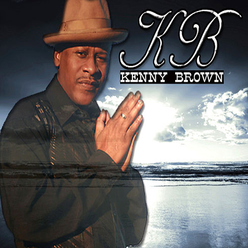 Real Man by Kenny Brown