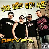 Play you yes not by Pervers