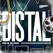 Boss of the South - EP by Distal