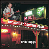 Rockabilly Country Club by Hank Biggs