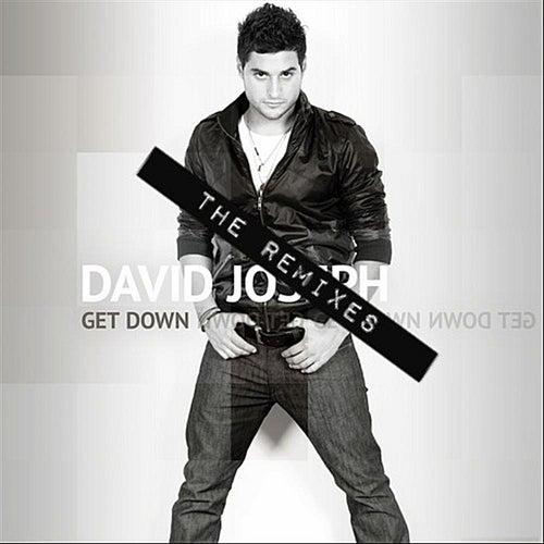 Get Down (The Remixes) by David Joseph
