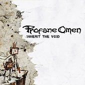 Inherit The Void by Profane Omen