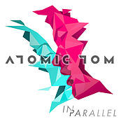 In Parallel by Atomic Tom