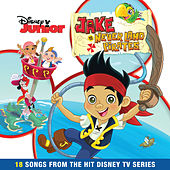 Jake And The Never Land Pirates by The Never Land Pirate Band