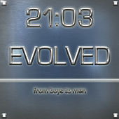 Evolved...from boys to men by 21:03