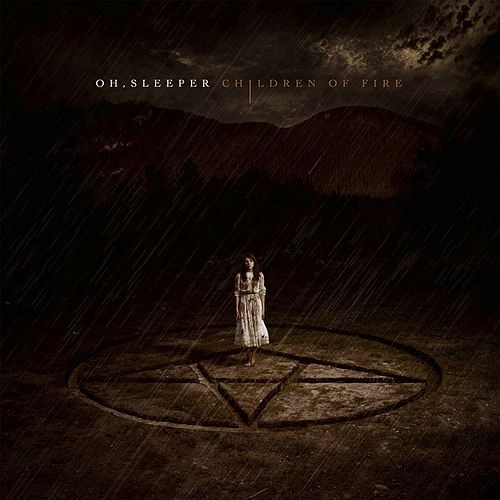 Children Of Fire by Oh, Sleeper