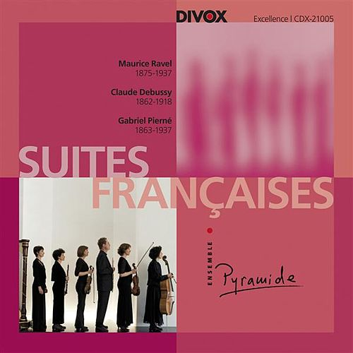 Suite Francaises by Ensemble Pyramide