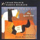 Franck: Violin Sonata (Arr. for Viola) / Milhaud: Viola Sonata No. 2 / Dvorak / Bloch / Babbitt: Viola Works by The Zaslav Duo