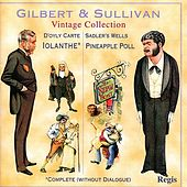 Gilbert & Sullivan: Iolanthe; Pineapple Poll by Various Artists