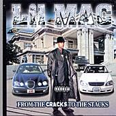 From The Cracks To The Stacks by Lil Mac