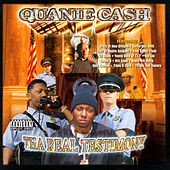 Tha Real Testimony by Quanie Cash